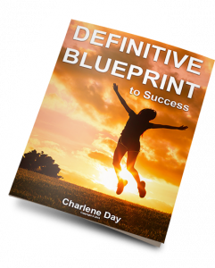 The Definitive Blueprint to Success by Charlene Day