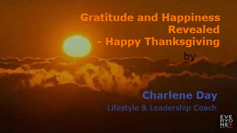 Gratitude and Happiness Revealed - Happy Thanksgiving