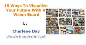 15 Ways To Visualize Your Future With A Vision Board