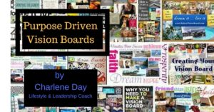 Purpose Driven Vision Boards by Charlene Day